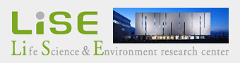 LiSE Life Science and Enviroment research center